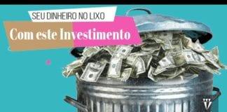 Com Este Investimento de Renda Fixa Você Pode Perder Dinheiro